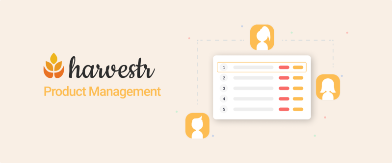 Product Management - Harvestr